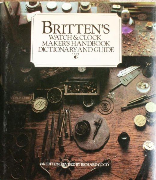 Britten's Watch and Clockmakers Handbook