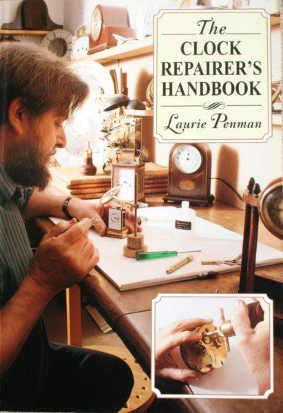 The Clock Repairers Handbook – Penman, Laurie