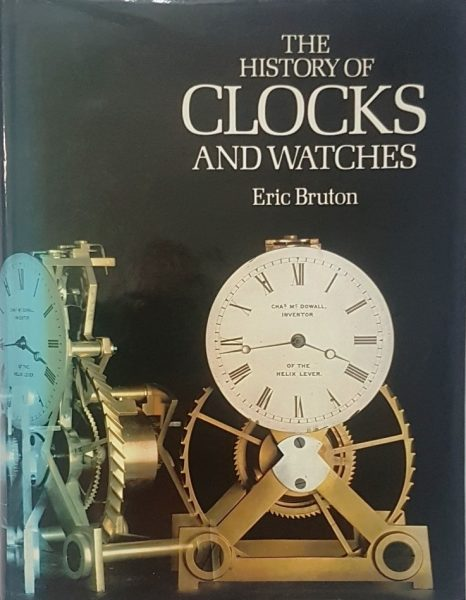 The History of Clocks and Watches – Eric Bruton