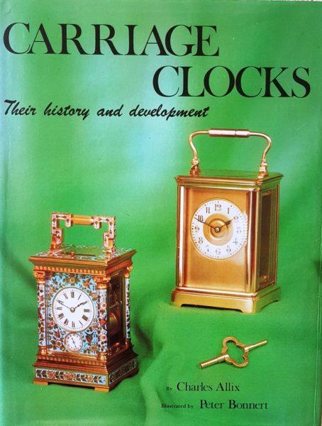Carriage Clocks, their history and development – Allix, C & Bonnert, P
